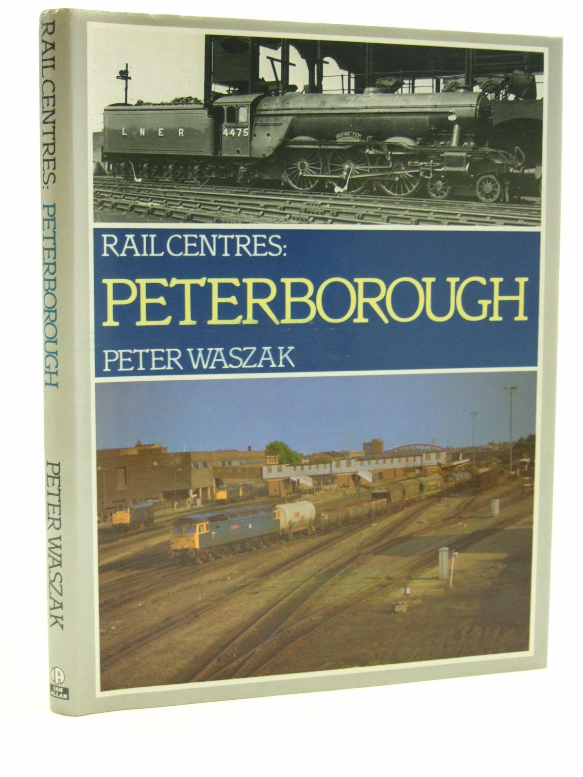 Photo of RAIL CENTRES: PETERBOROUGH written by Waszak, Peter published by Ian Allan Ltd. (STOCK CODE: 1604291)  for sale by Stella & Rose's Books