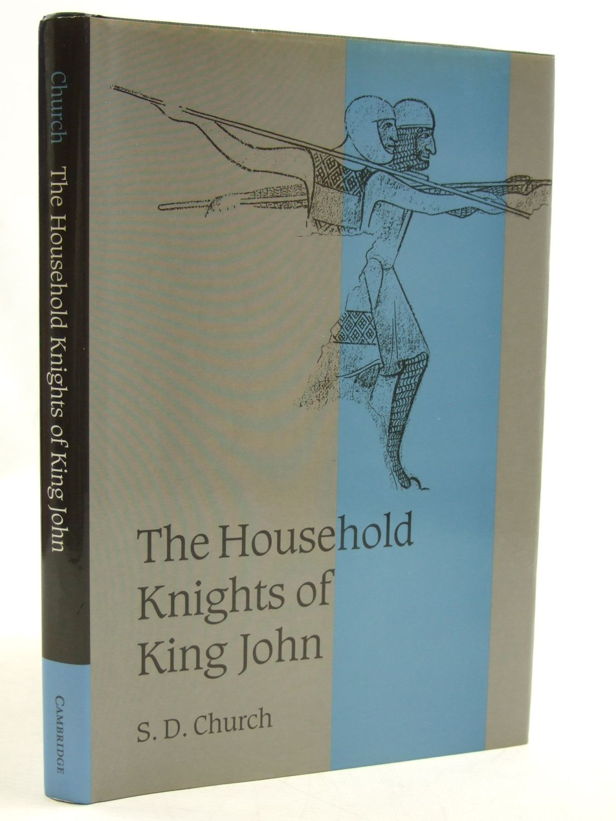 Photo of THE HOUSEHOLD KNIGHTS OF KING JOHN written by Church, S.D. published by Cambridge University Press (STOCK CODE: 1604354)  for sale by Stella & Rose's Books
