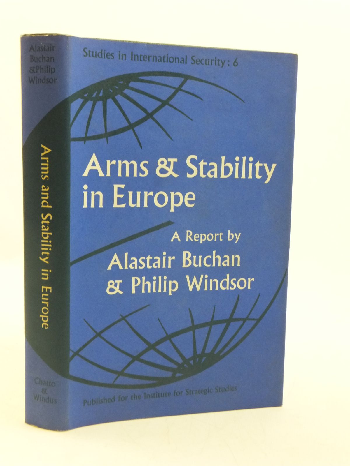 Photo of ARMS AND STABILITY IN EUROPE written by Buchan, Alastair<br />Windsor, Philip published by Chatto &amp; Windus, Institute For Strategic Studies (STOCK CODE: 1604802)  for sale by Stella & Rose's Books