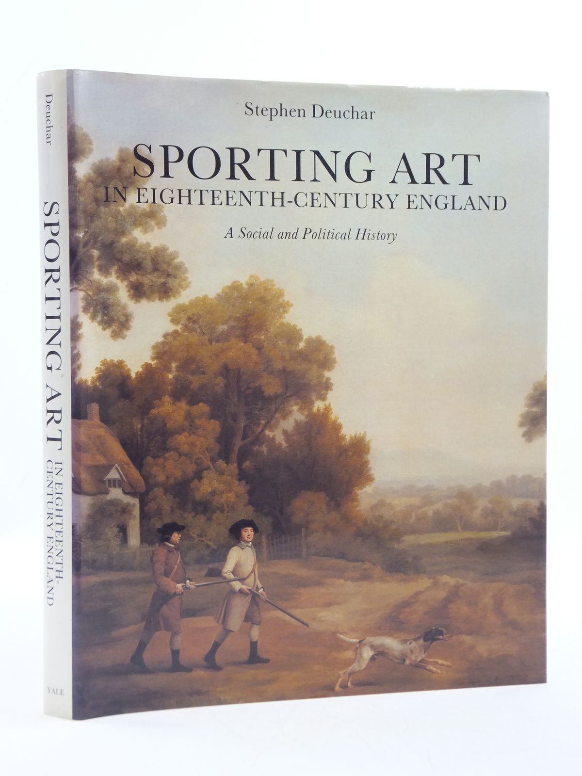 Photo of SPORTING ART IN EIGHTEENTH-CENTURY ENGLAND A SOCIAL AND POLITICAL HISTORY written by Deuchar, Stephen published by Yale University Press (STOCK CODE: 1604857)  for sale by Stella & Rose's Books
