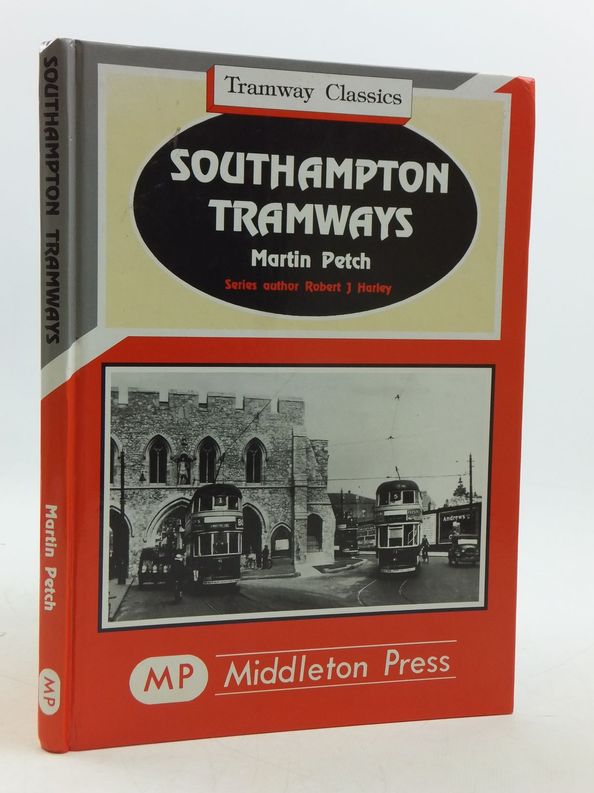 Photo of SOUTHAMPTON TRAMWAYS written by Petch, Martin published by Middleton Press (STOCK CODE: 1604898)  for sale by Stella & Rose's Books
