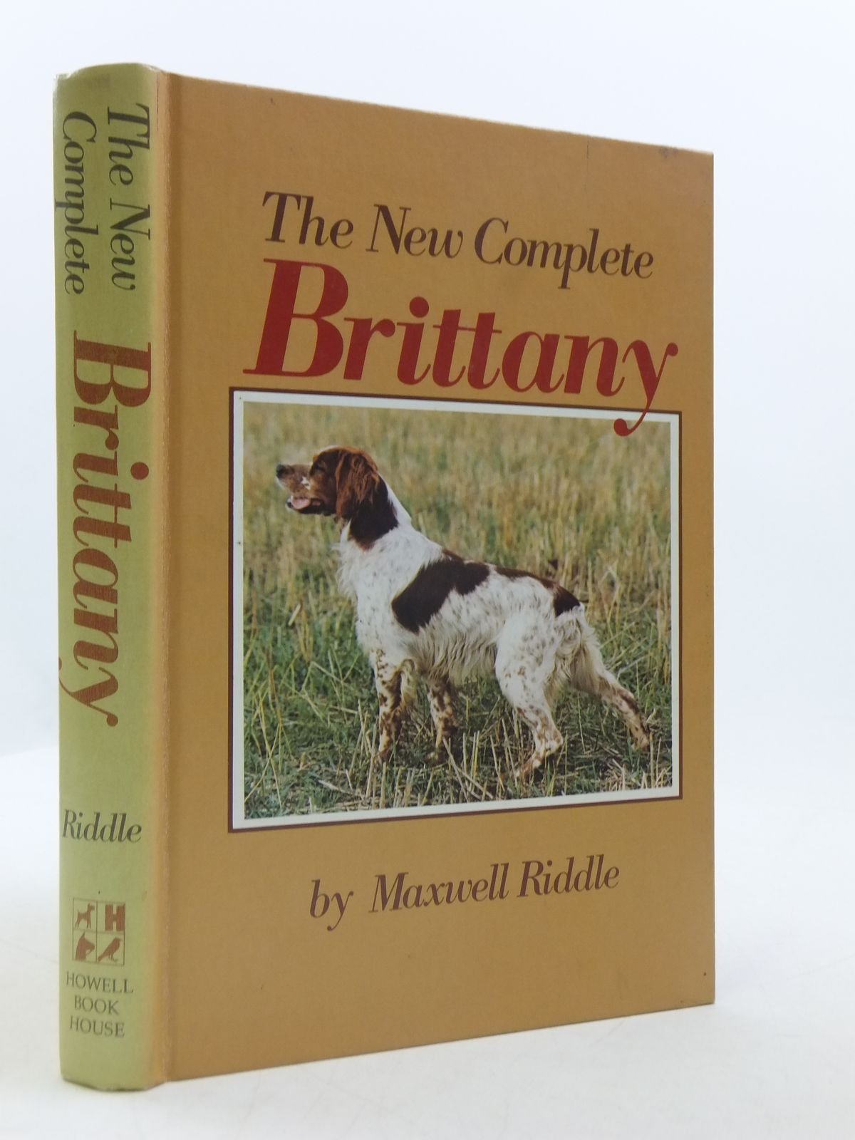 Photo of THE NEW COMPLETE BRITTANY written by Riddle, Maxwell published by Howell Book House Inc. (STOCK CODE: 1605135)  for sale by Stella & Rose's Books