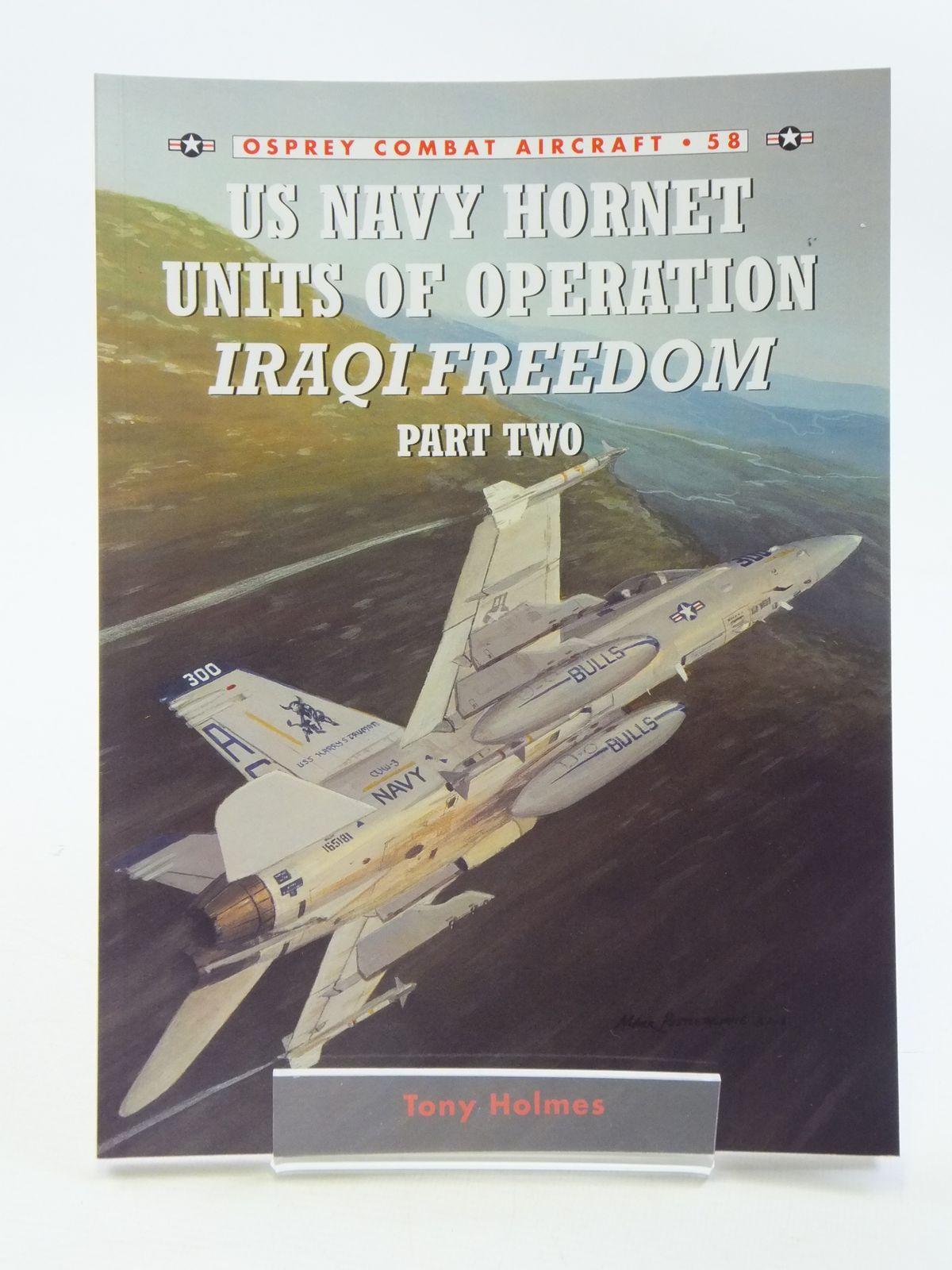 Photo of US NAVY HORNET UNITS OF OPERATION IRAQI FREEDOM PART TWO written by Holmes, Tony published by Osprey Publishing (STOCK CODE: 1605362)  for sale by Stella & Rose's Books