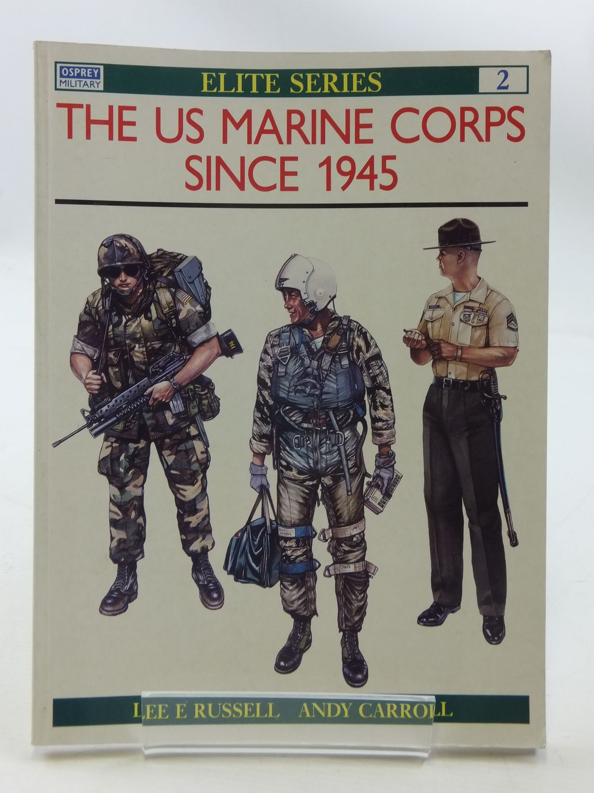 Photo of THE US MARINE CORPS SINCE 1945 written by Russell, Lee E. Carroll, Andy published by Osprey Military (STOCK CODE: 1605385)  for sale by Stella & Rose's Books