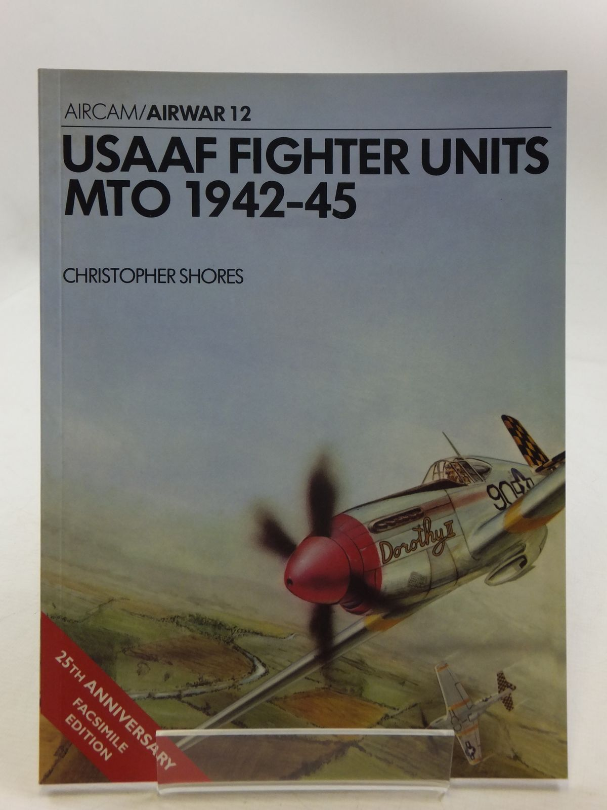 Photo of USAAF FIGHTER UNITS MTO 1942-45 written by Shores, Christopher published by Osprey Publishing (STOCK CODE: 1605405)  for sale by Stella & Rose's Books