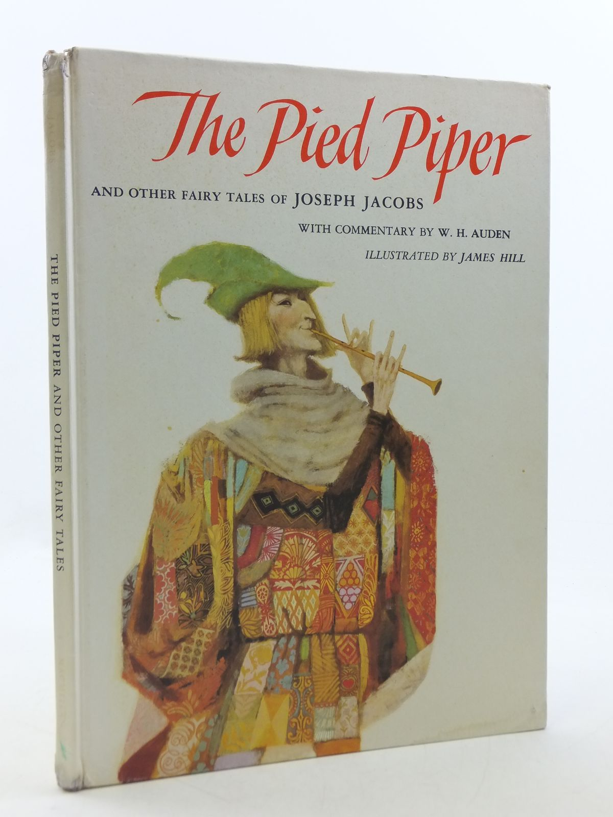 Photo of THE PIED PIPER AND OTHER FAIRY TALES OF JOSEPH JACOBS written by Jacobs, Joseph Auden, W.H. illustrated by Hill, James published by The Macmillan Company (STOCK CODE: 1605644)  for sale by Stella & Rose's Books