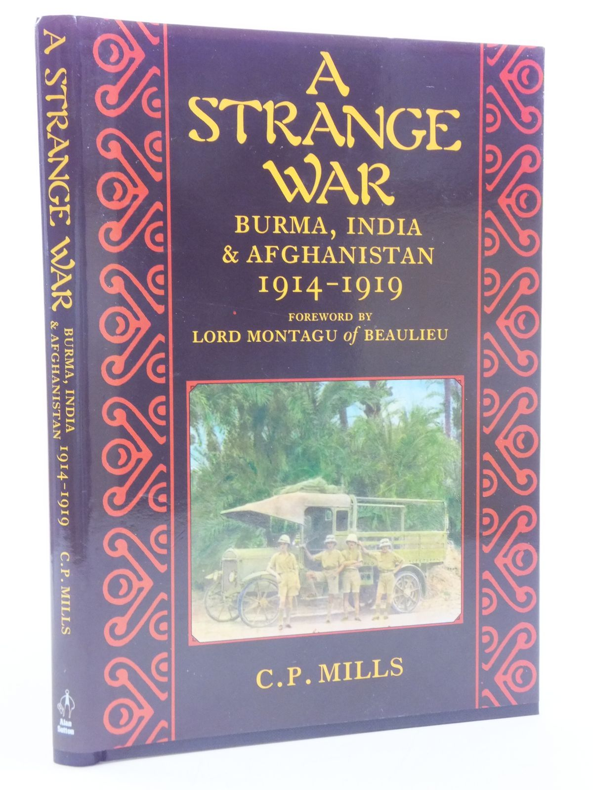 Photo of A STRANGE WAR written by Mills, C.P. Mills, C.P. published by Alan Sutton (STOCK CODE: 1605692)  for sale by Stella & Rose's Books
