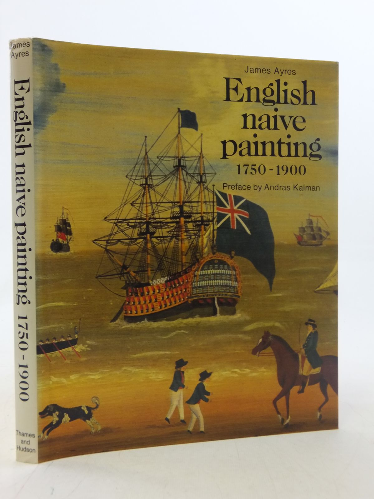 Photo of ENGLISH NAIVE PAINTING 1750 - 1900 written by Ayres, James<br />Kalman, Andras published by Thames and Hudson (STOCK CODE: 1605798)  for sale by Stella & Rose's Books