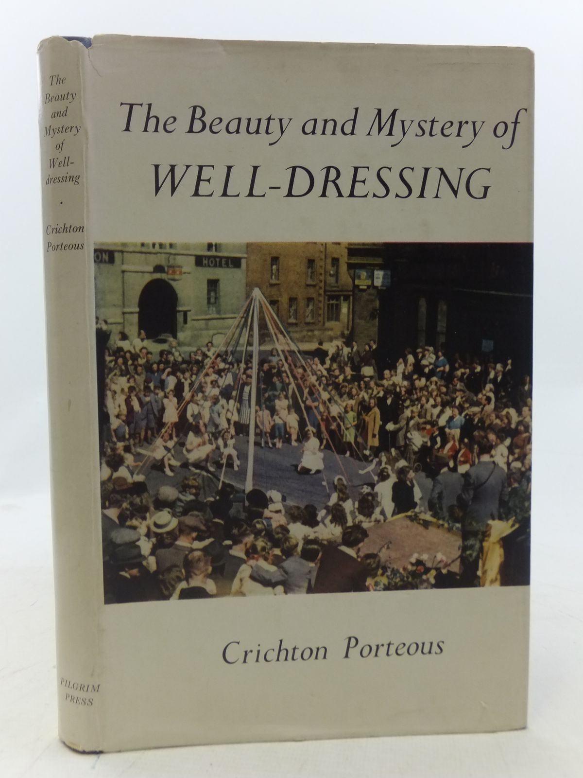 Photo of THE BEAUTY AND MYSTERY OF WELL-DRESSING written by Porteous, Crichton published by The Pilgrim Press Limited (STOCK CODE: 1605963)  for sale by Stella & Rose's Books