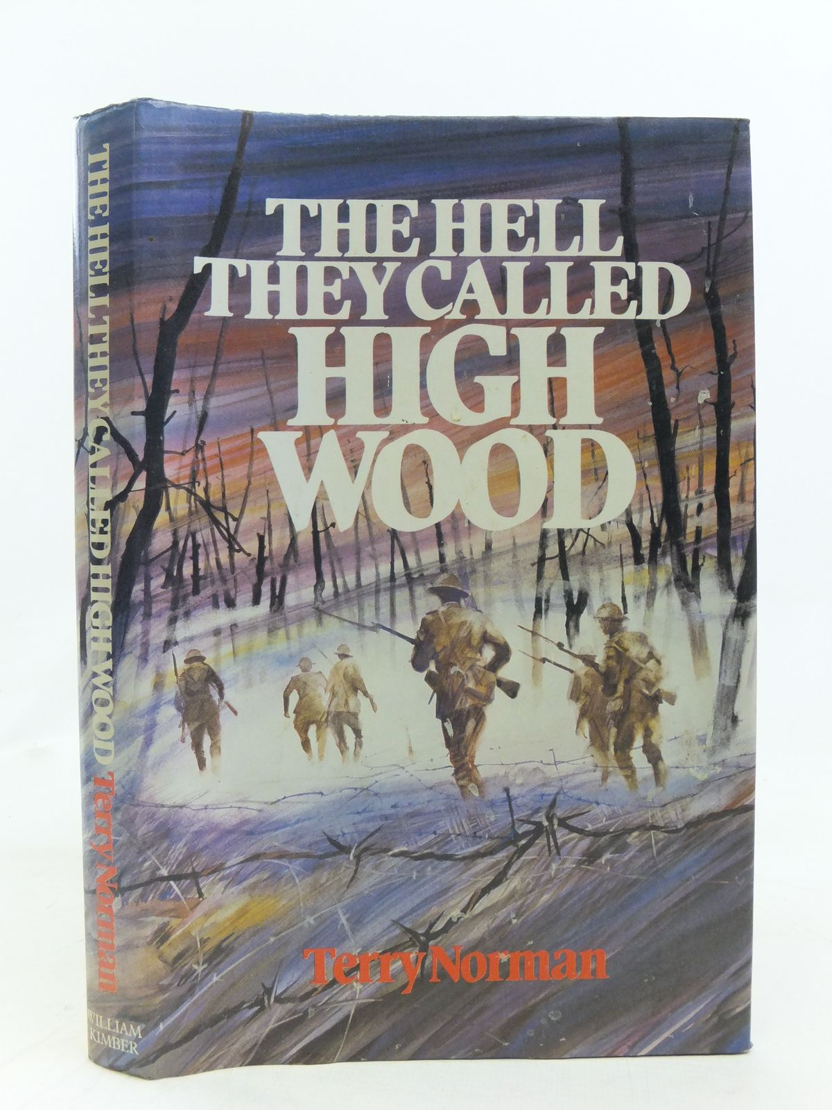 Photo of THE HELL THEY CALLED HIGH WOOD written by Norman, Terry published by William Kimber (STOCK CODE: 1606312)  for sale by Stella & Rose's Books