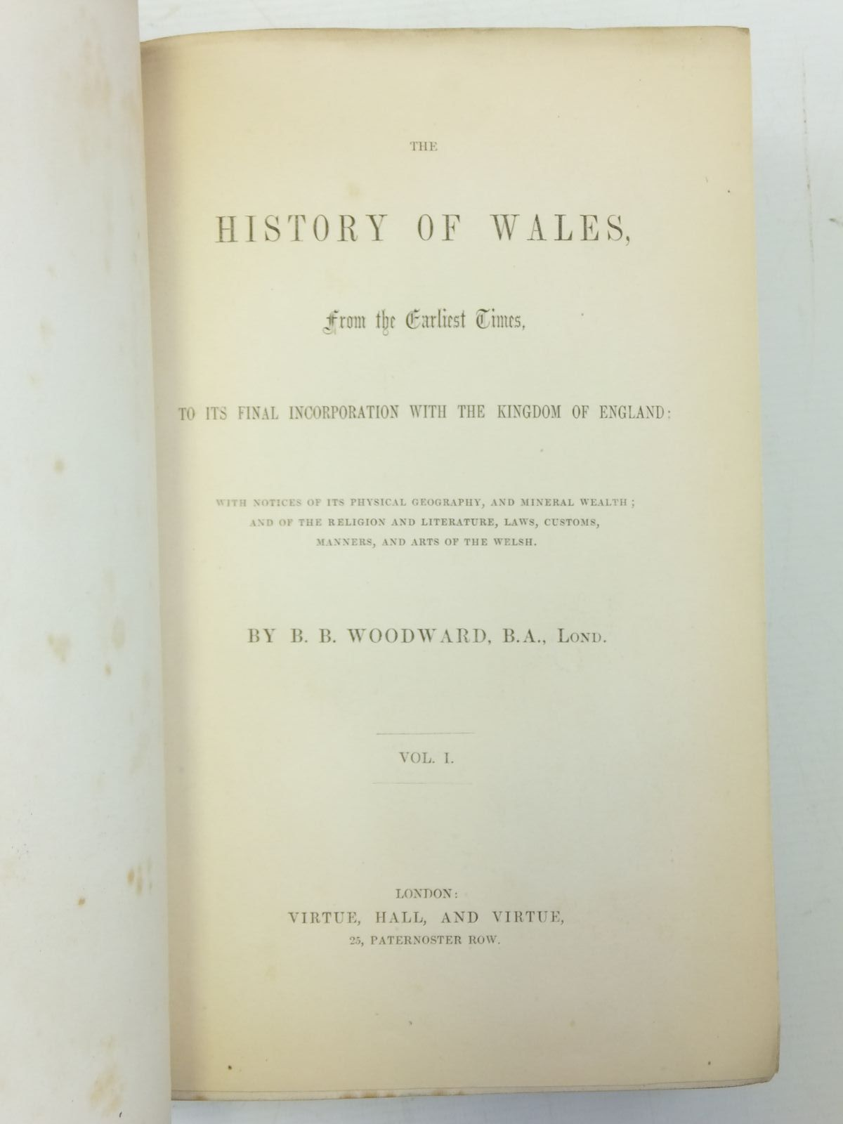 Photo of THE HISTORY OF WALES (2 VOLUMES) written by Woodward, B.B. published by Virtue, Hall, And Virtue (STOCK CODE: 1606443)  for sale by Stella & Rose's Books