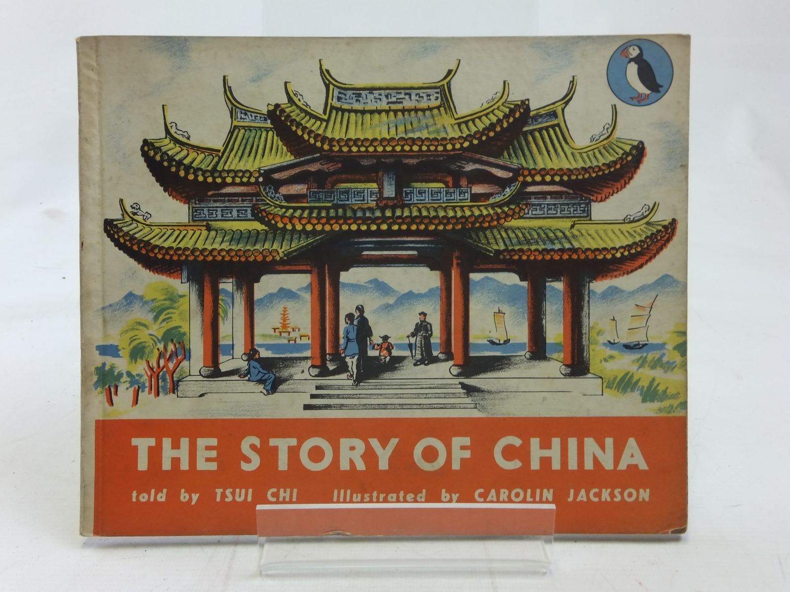 Photo of THE STORY OF CHINA written by Chi, Tsui illustrated by Jackson, Carolin published by Penguin (STOCK CODE: 1606469)  for sale by Stella & Rose's Books