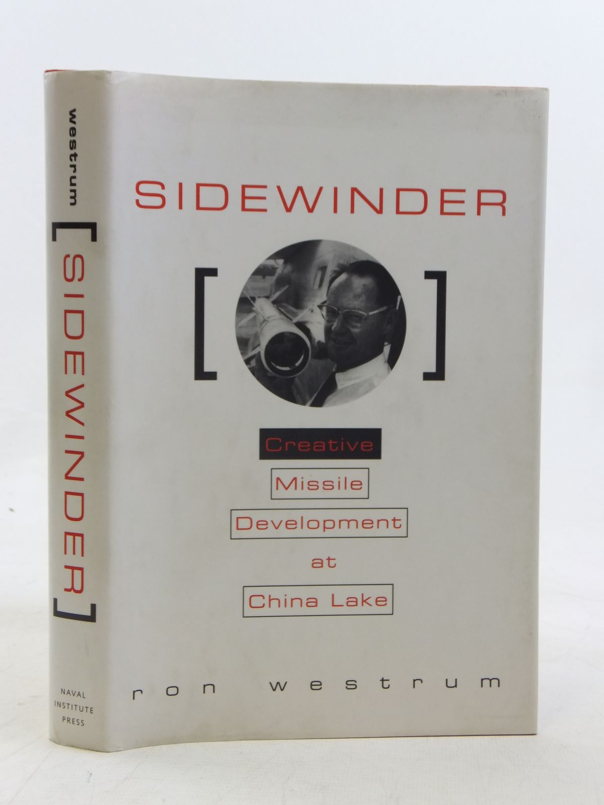 Photo of SIDEWINDER CREATIVE MISSILE DEVELOPMENT AT CHINA LAKE written by Westrum, Ron published by Naval Institute Press (STOCK CODE: 1606487)  for sale by Stella & Rose's Books