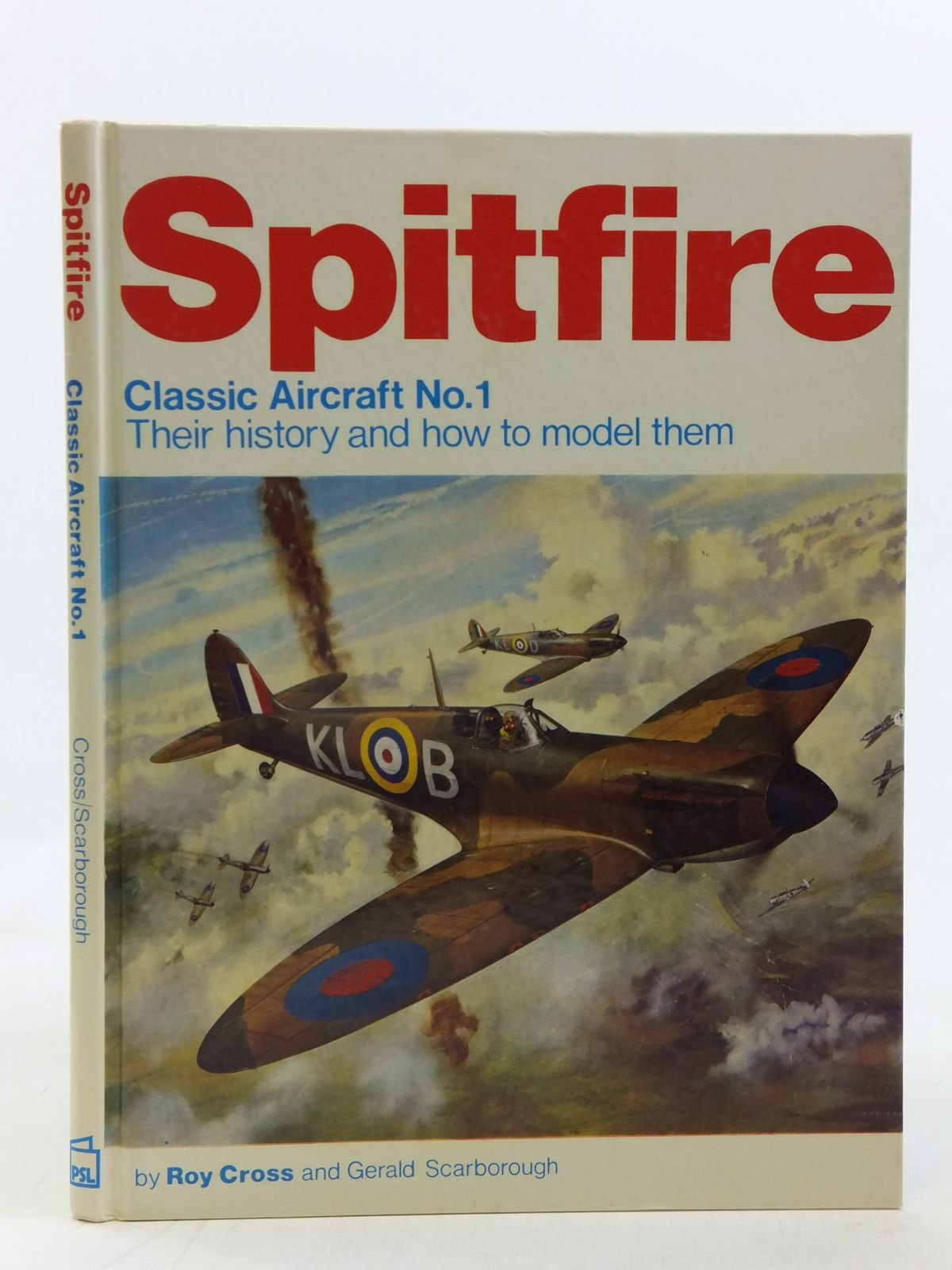 Photo of SPITFIRE written by Cross, Roy Scarborough, Gerald published by Patrick Stephens Limited (STOCK CODE: 1606646)  for sale by Stella & Rose's Books
