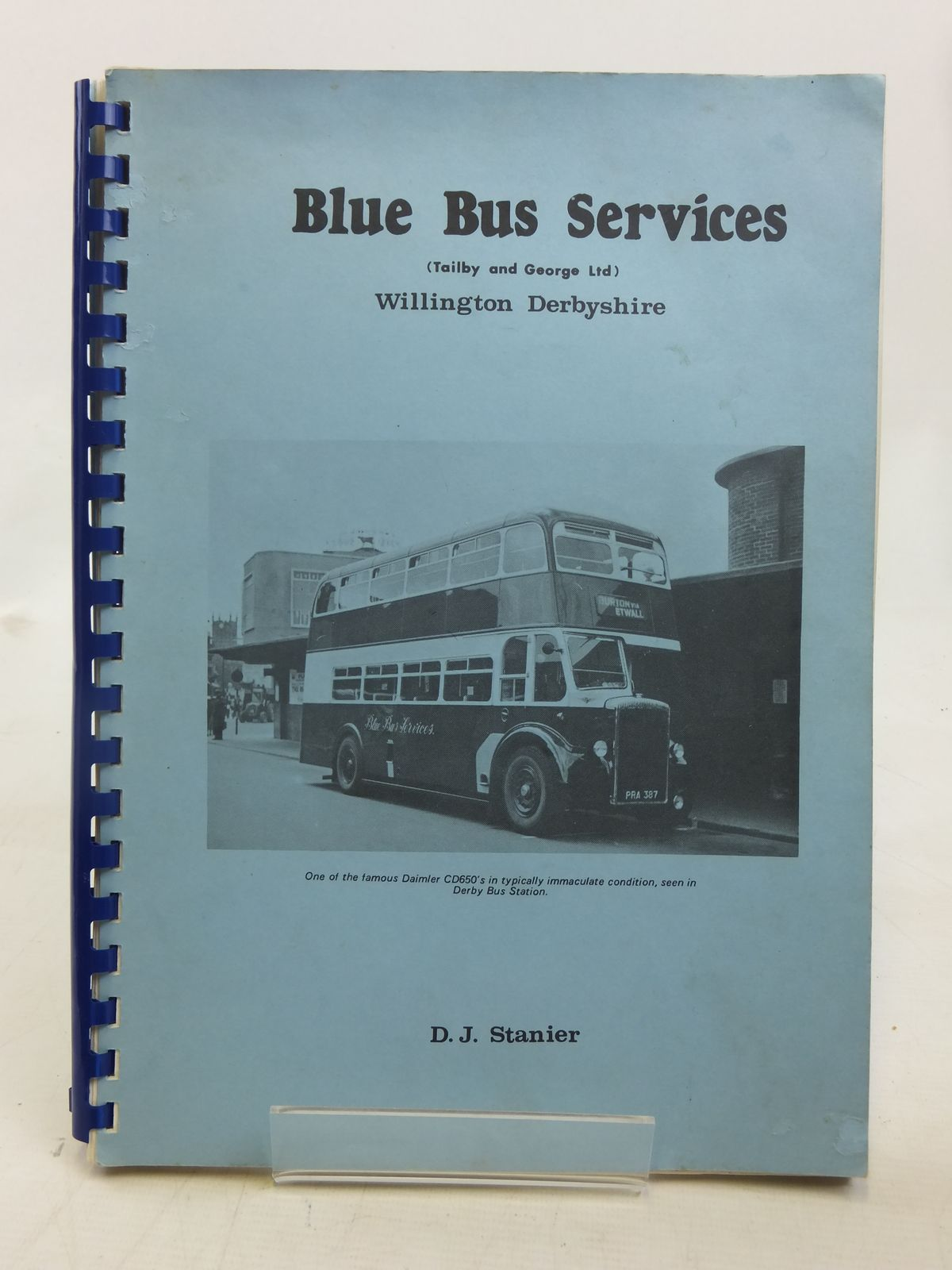 Photo of BLUE BUS SERVICES written by Stanier, D.J. published by Moorley's Bible & Bookshop Ltd (STOCK CODE: 1606745)  for sale by Stella & Rose's Books