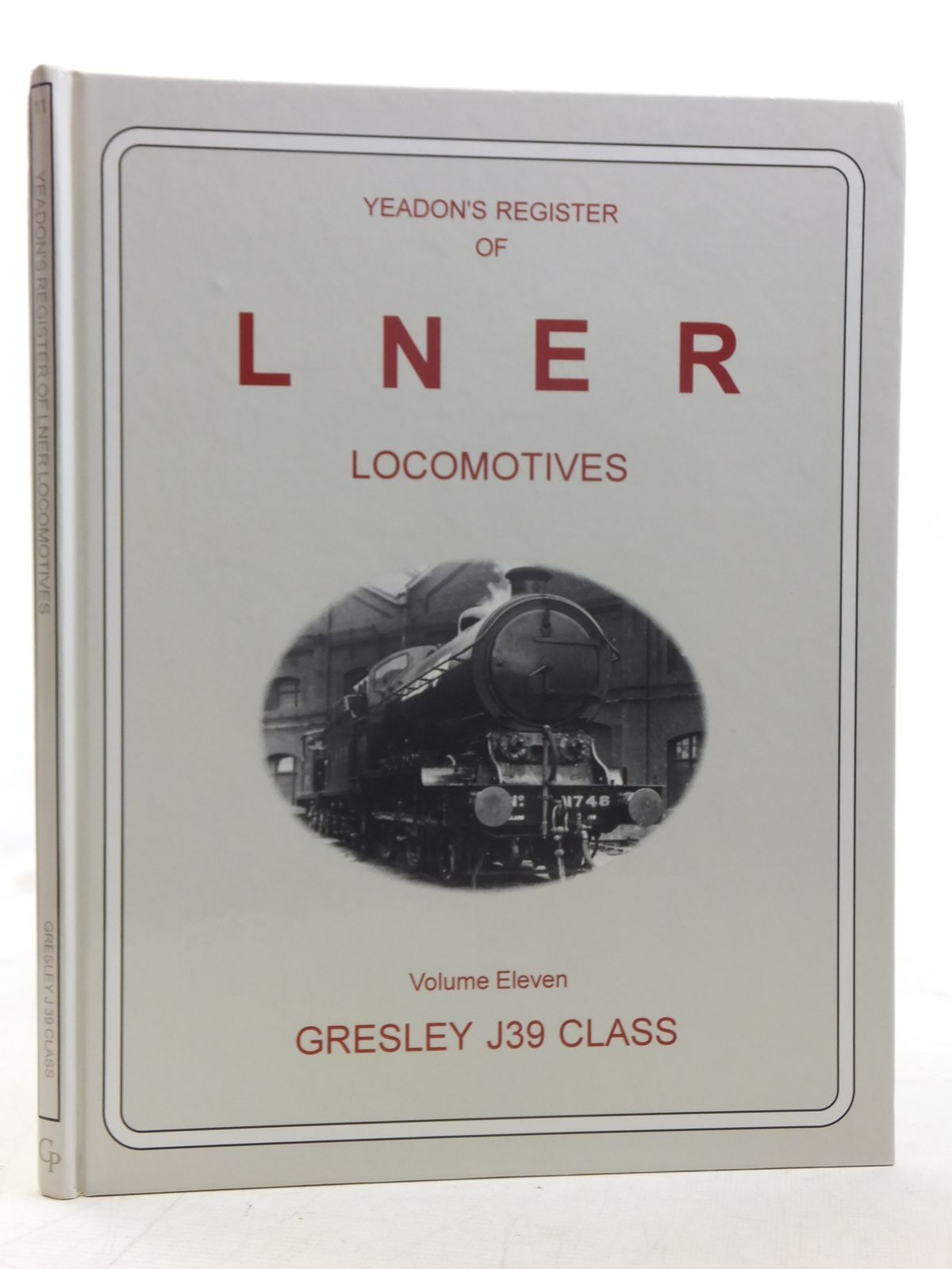 Photo of YEADON'S REGISTER OF LNER LOCOMOTIVES VOLUME ELEVEN written by Yeadon, W.B. published by Challenger Publications (STOCK CODE: 1606934)  for sale by Stella & Rose's Books