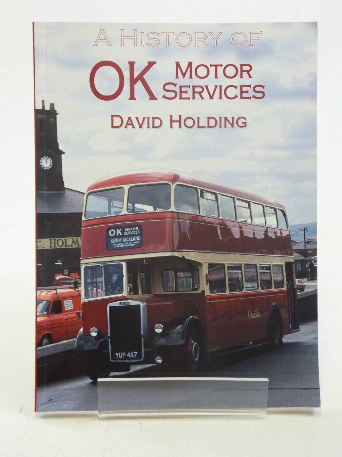 Photo of A HISTORY OF OK MOTOR SERVICES written by Holding, David published by Bus Enthusiast Publishing Company (STOCK CODE: 1606996)  for sale by Stella & Rose's Books