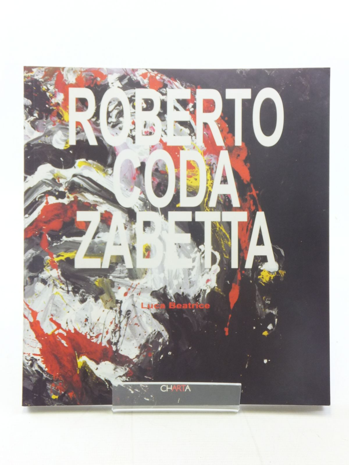 Photo of ROBERTO CODA ZABETTA written by Beatrice, Luca published by Charta (STOCK CODE: 1607162)  for sale by Stella & Rose's Books