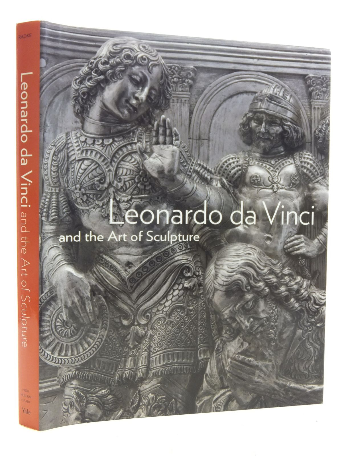 Photo of LEONARDO DA VINCI AND THE ART OF SCULPTURE written by Radke, Gary M.<br />et al, published by High Museum Of Art, Atlanta, Yale University Press (STOCK CODE: 1607288)  for sale by Stella & Rose's Books
