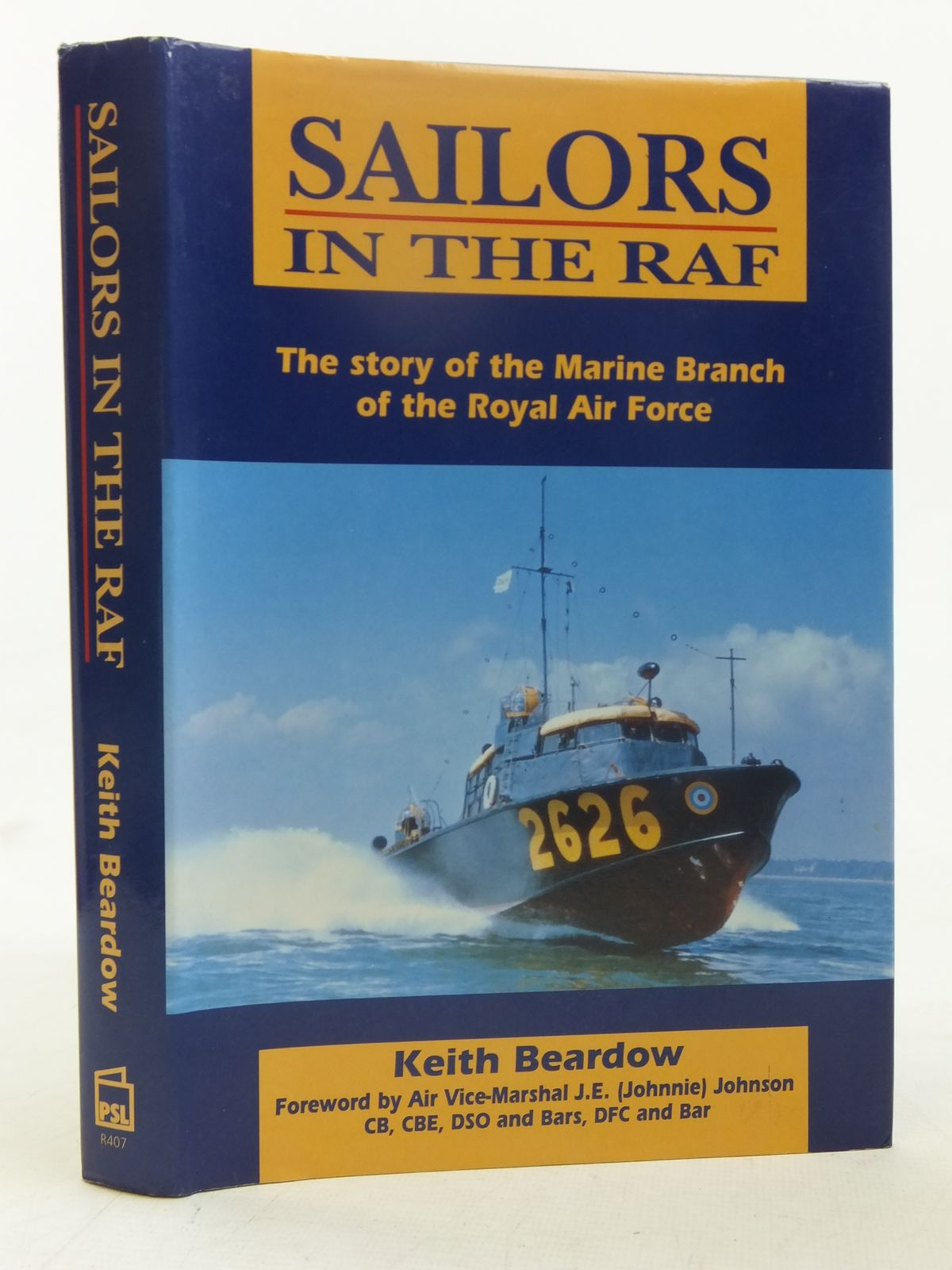 Photo of SAILORS IN THE RAF: THE STORY OF THE MARINE BRANCH OF THE RAF- Stock Number: 1607377