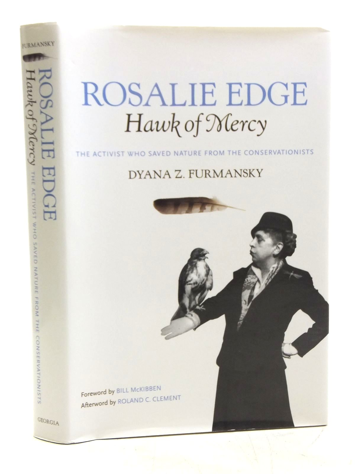 Photo of ROSALIE EDGE, HAWK OF MERCY written by Furmansky, Dyana Z. published by The University of Georgia Press (STOCK CODE: 1607688)  for sale by Stella & Rose's Books