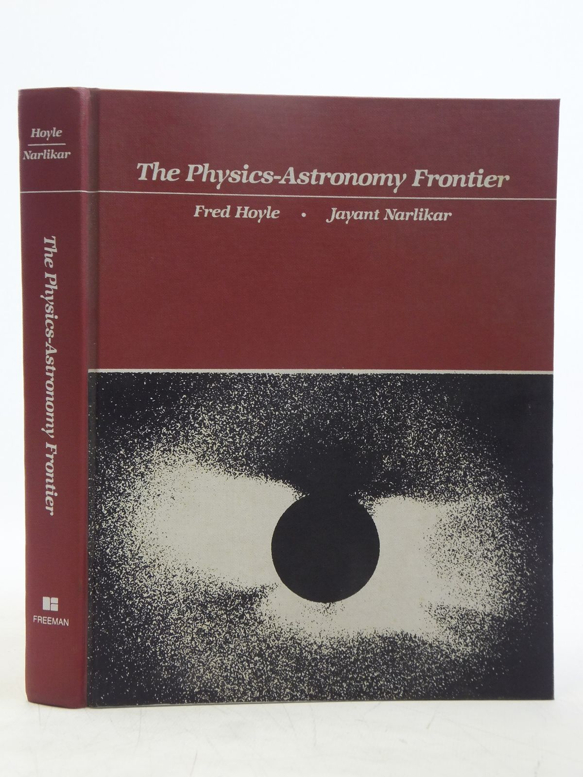 Photo of THE PHYSICS-ASTRONOMY FRONTIER written by Hoyle, Fred Narlikar, Jayant published by W.H. Freeman and Company (STOCK CODE: 1607726)  for sale by Stella & Rose's Books