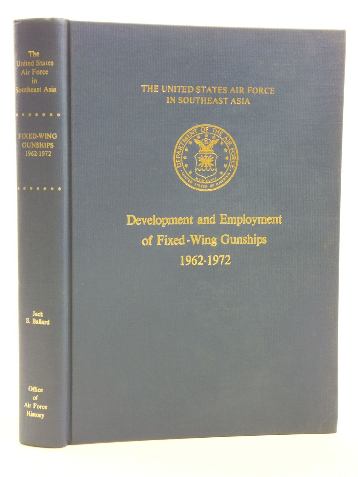 Photo of DEVELOPMENT AND EMPLOYMENT OF FIXED-WING GUNSHIPS 1962-1972 written by Ballard, Jack S. published by Office Of Air Force History (STOCK CODE: 1607748)  for sale by Stella & Rose's Books