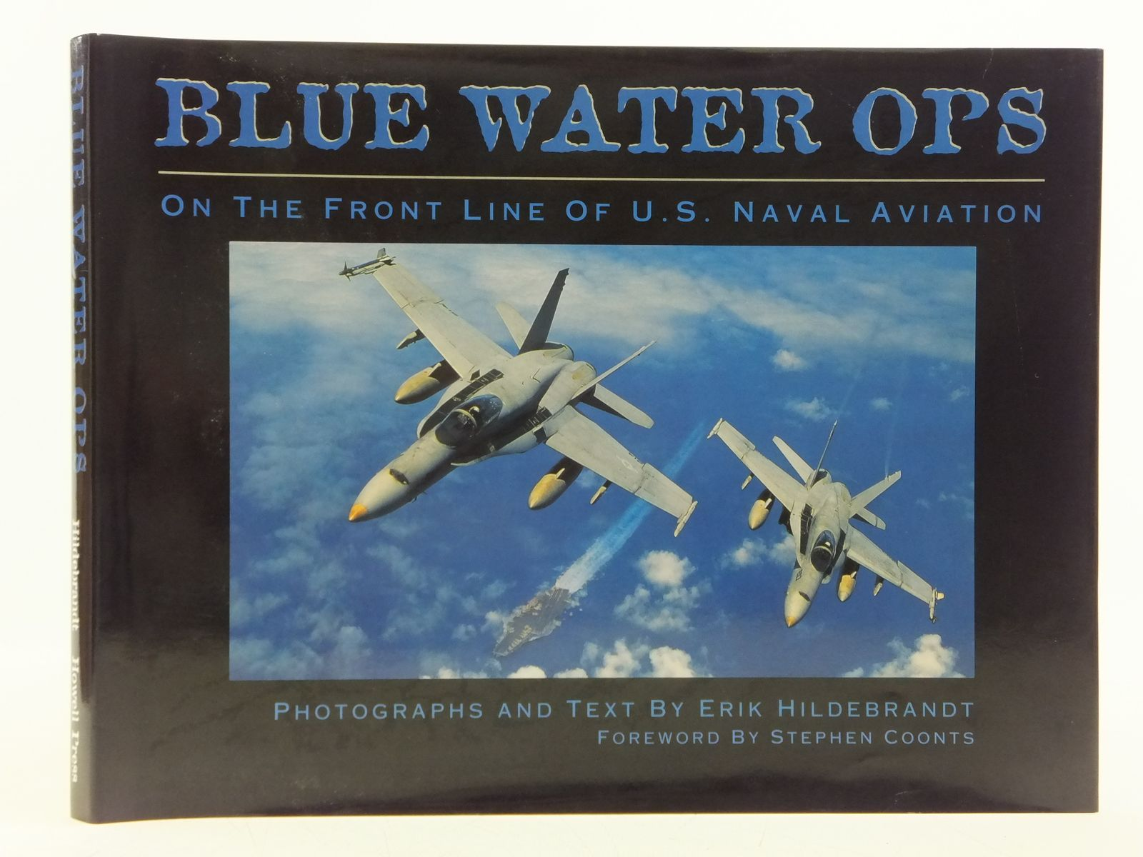 Photo of BLUE WATER OPS written by Hildebrandt, Erik published by Howell Press (STOCK CODE: 1607770)  for sale by Stella & Rose's Books