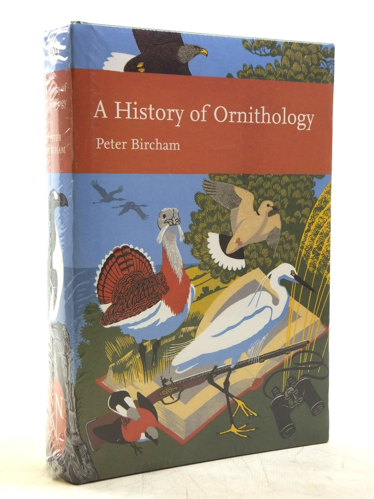 Photo of A HISTORY OF ORNITHOLOGY (NN 104) written by Bircham, Peter published by Collins (STOCK CODE: 1607802)  for sale by Stella & Rose's Books