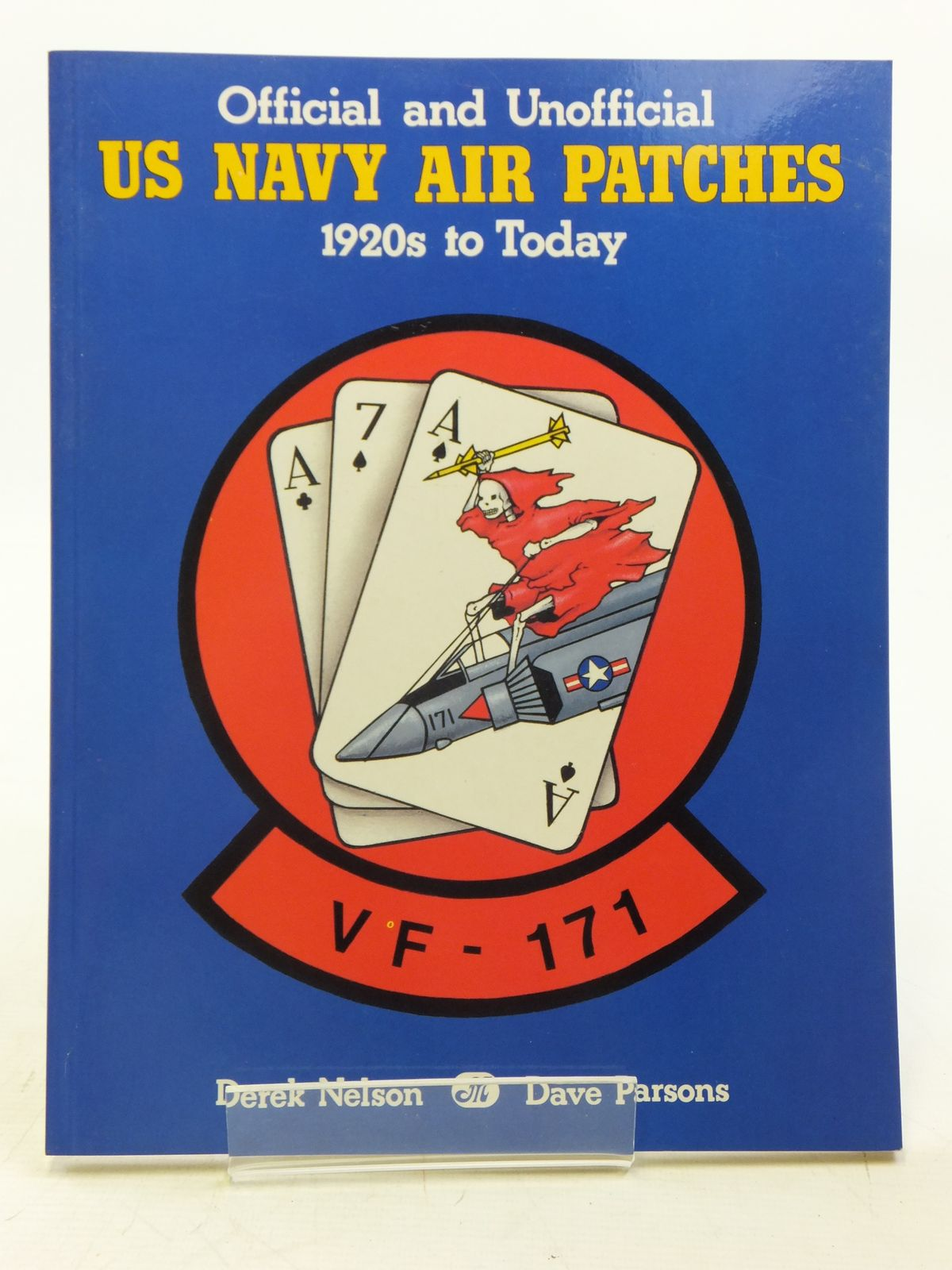 Photo of OFFICIAL AND UNOFFICIAL US NAVY AIR PATCHES 1920S TO TODAY written by Nelson, Derek