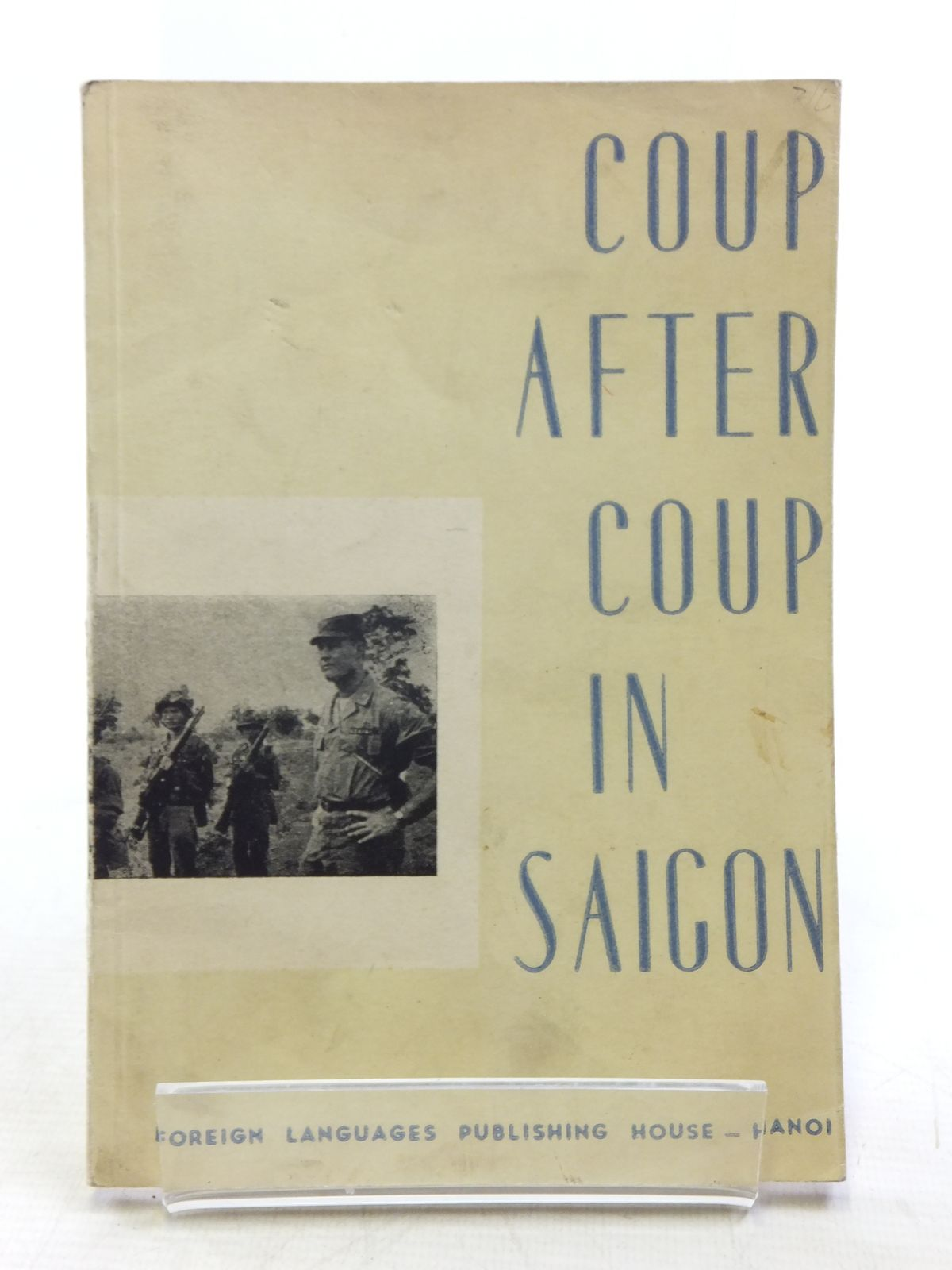 Photo of COUP AFTER COUP IN SAIGON- Stock Number: 1607872