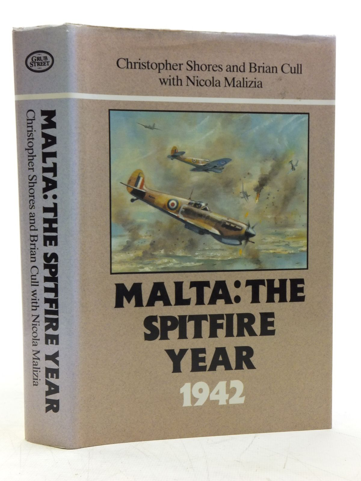 Photo of MALTA: THE SPITFIRE YEAR 1942 written by Shores, Christopher Cull, Brian Malizia, Nicola published by Grub Street (STOCK CODE: 1607879)  for sale by Stella & Rose's Books