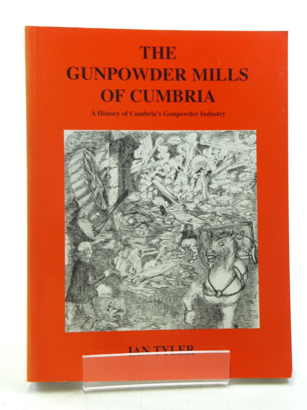 Photo of THE GUNPOWDER MILLS OF CUMBRIA written by Tyler, Ian published by Blue Rock Publications (STOCK CODE: 1607902)  for sale by Stella & Rose's Books
