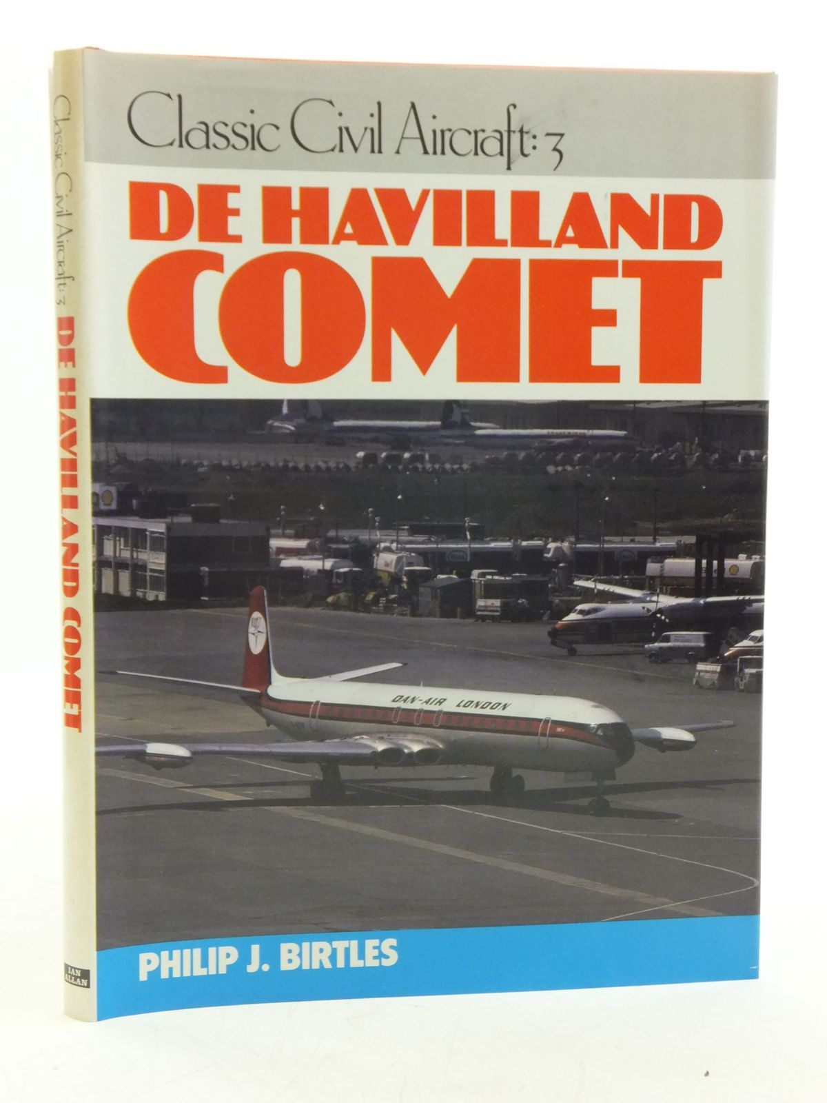 Photo of DE HAVILLAND COMET written by Birtles, Philip J. published by Ian Allan Ltd. (STOCK CODE: 1607907)  for sale by Stella & Rose's Books