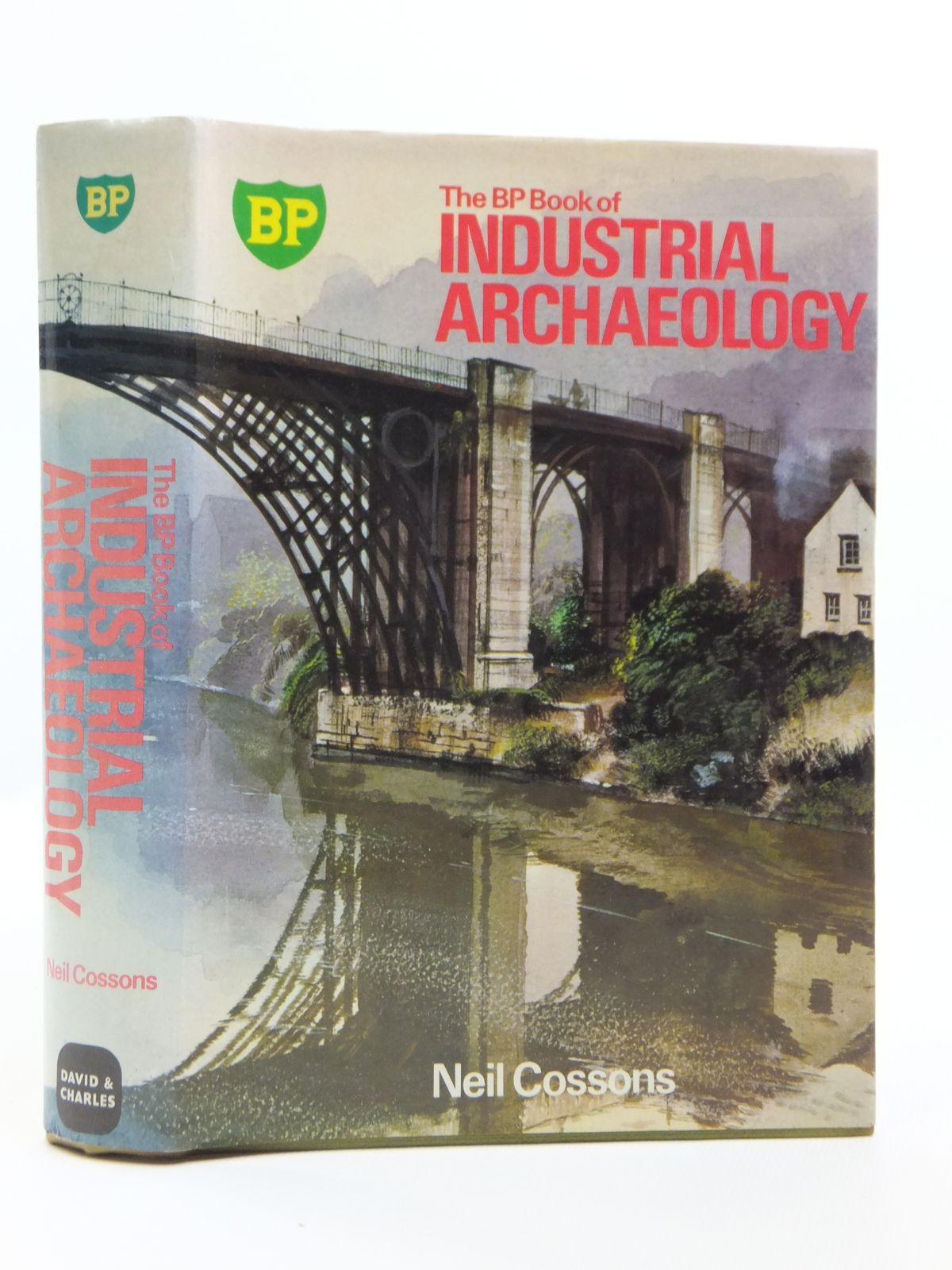 Photo of THE BP BOOK OF INDUSTRIAL ARCHAEOLOGY written by Cossons, Neil published by David & Charles (STOCK CODE: 1608021)  for sale by Stella & Rose's Books