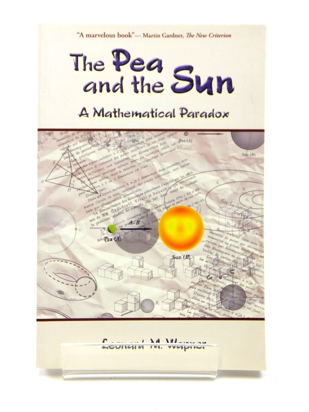Photo of THE PEA & THE SUN written by Wapner, Leonard M. published by A.K. Peters Ltd (STOCK CODE: 1608072)  for sale by Stella & Rose's Books