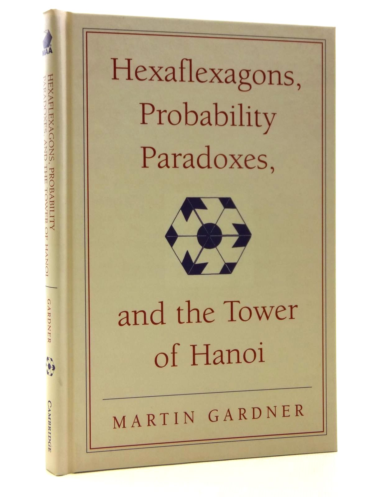 Photo of HEXAFLEXAGONS, PROBABILITY PARADOXES, AND THE TOWER OF HANOI written by Gardner, Martin published by Cambridge University Press (STOCK CODE: 1608113)  for sale by Stella & Rose's Books