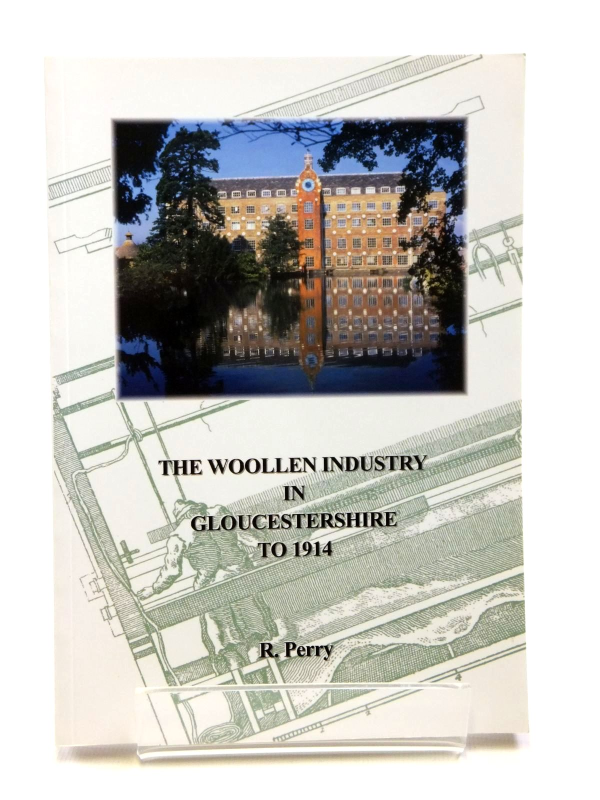 Photo of THE WOOLLEN INDUSTRY IN GLOUCESTERSHIRE TO 1914- Stock Number: 1608126