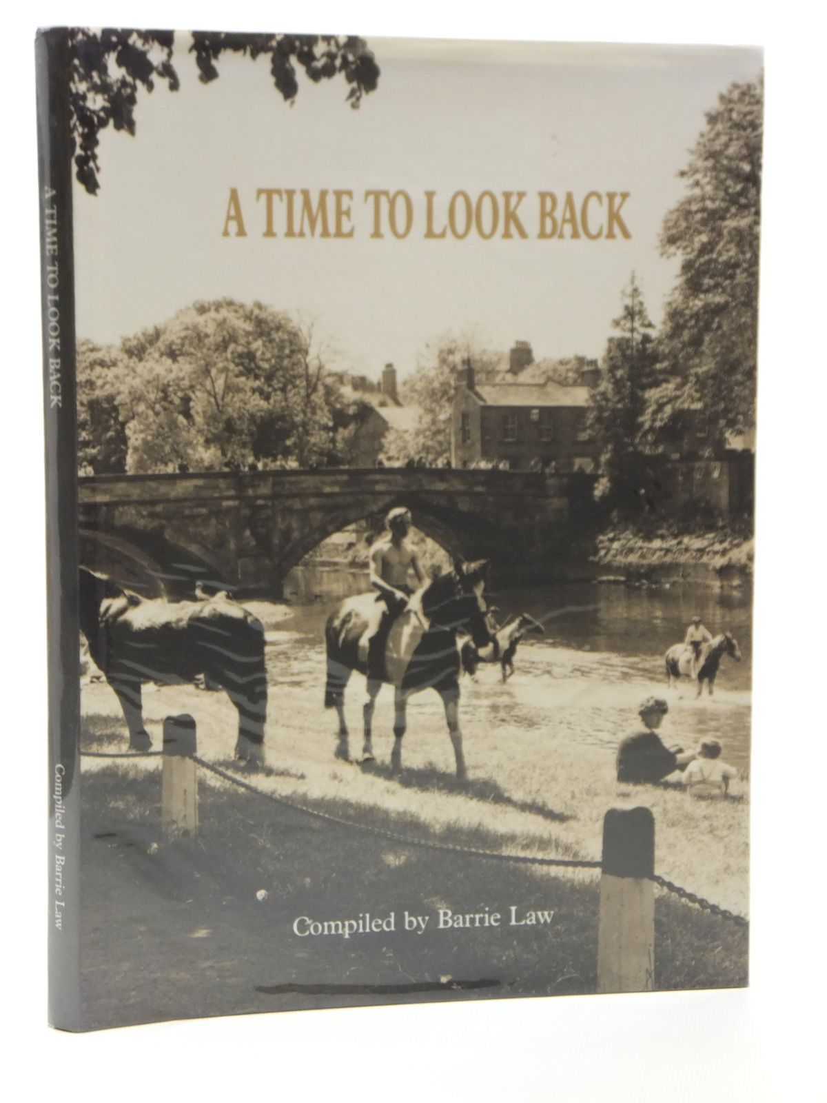 Photo of A TIME TO LOOK BACK APPLEBY FAIR OVER THE LAST 50 YEARS written by Law, Barrie published by Barrie Law (STOCK CODE: 1608163)  for sale by Stella & Rose's Books