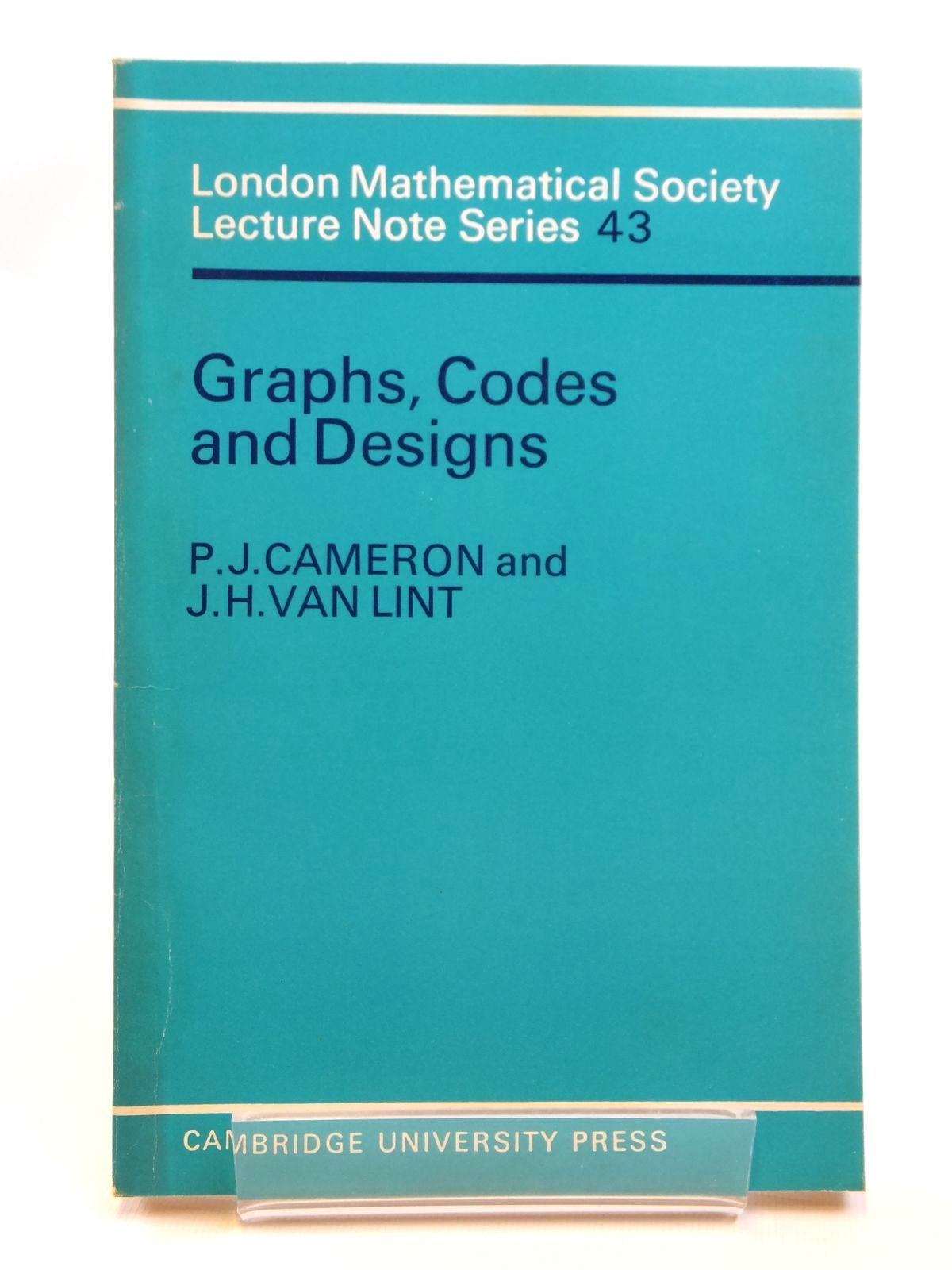 Photo of GRAPHS, CODES AND DESIGNS written by Cameron, P.J.<br />Van Lint, J.H. published by Cambridge University Press (STOCK CODE: 1608199)  for sale by Stella & Rose's Books