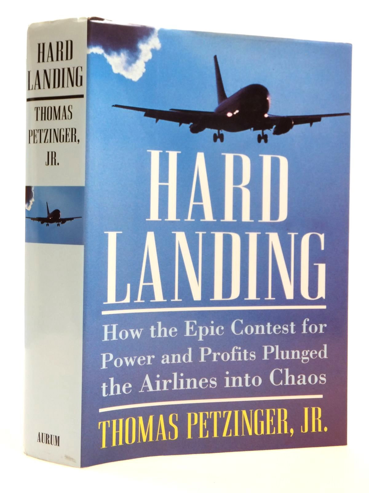 Photo of HARD LANDING written by Petzinger, Thomas published by Aurum Press (STOCK CODE: 1608211)  for sale by Stella & Rose's Books