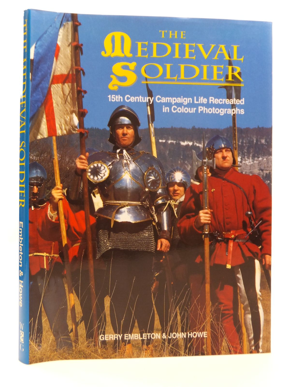 Photo of THE MEDIEVAL SOLDIER written by Embleton, Gerry Howell, John published by Windrow & Greene (STOCK CODE: 1608232)  for sale by Stella & Rose's Books