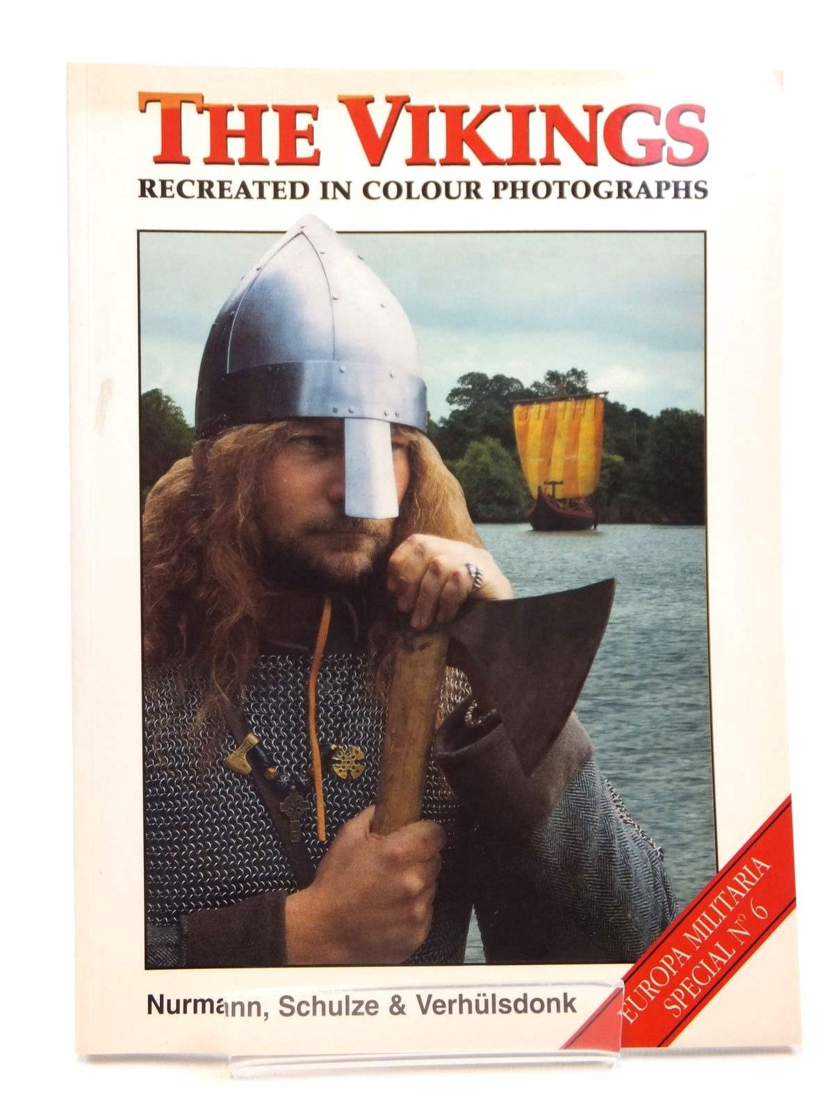 Photo of THE VIKINGS RECREATED IN COLOUR PHOTOGRAPHS written by Nurmann, Britta Schulze, Carl Verhulsdonk, Torsten published by Windrow & Greene (STOCK CODE: 1608259)  for sale by Stella & Rose's Books
