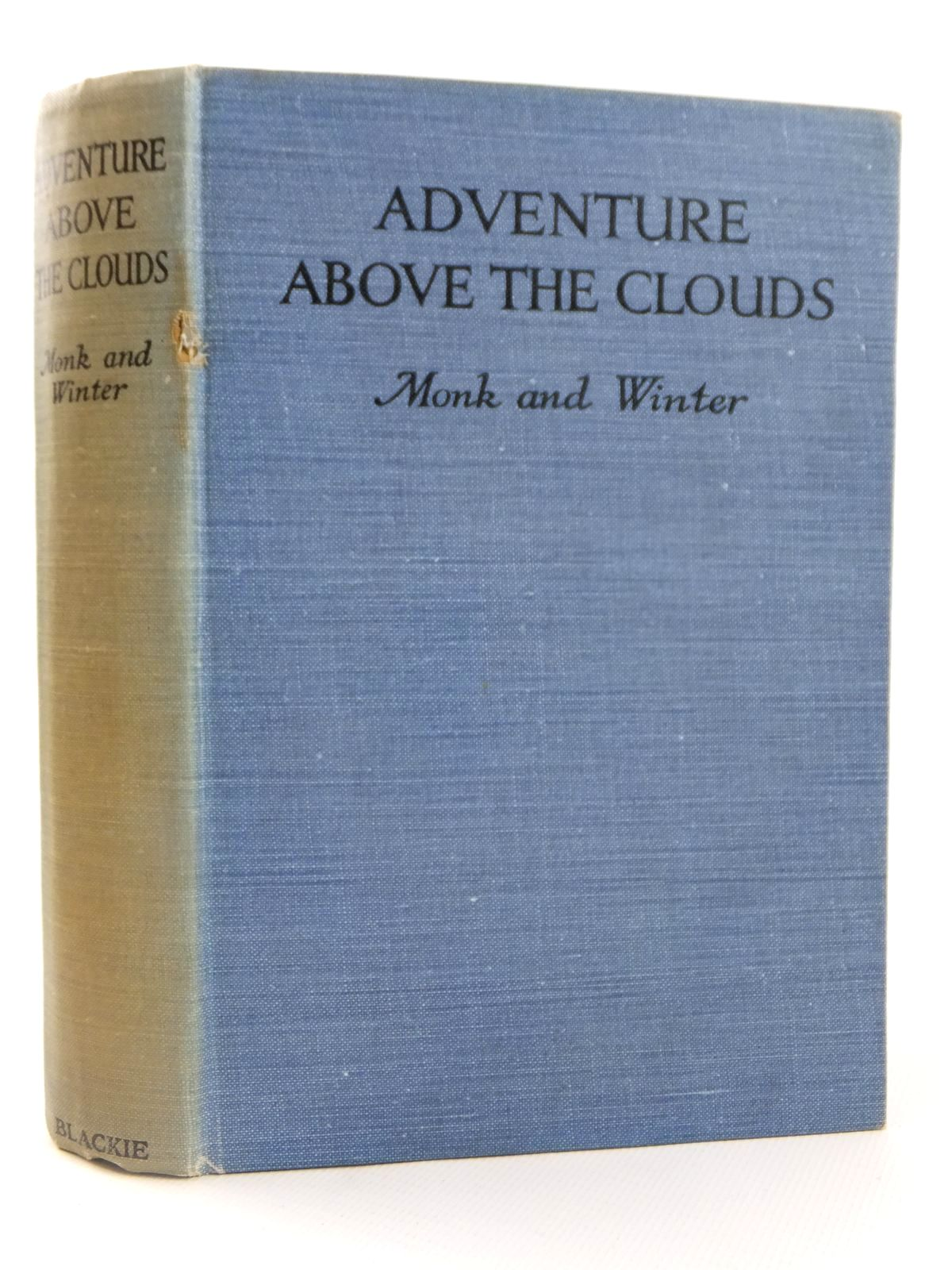 Photo of ADVENTURE ABOVE THE CLOUDS written by Monk, F.V. Winter, H.T. published by Blackie & Son Ltd. (STOCK CODE: 1608412)  for sale by Stella & Rose's Books