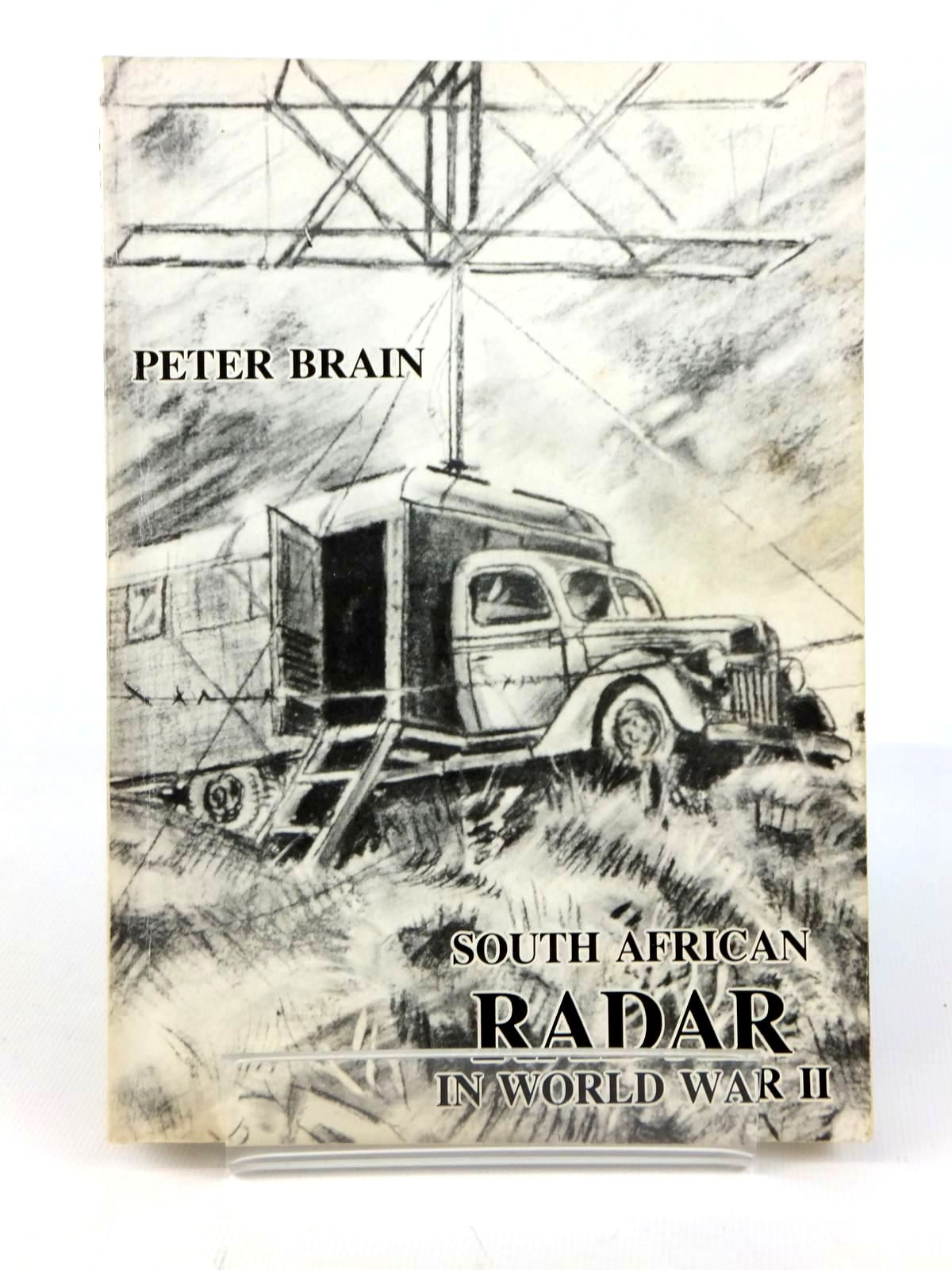 Photo of SOUTH AFRICAN RADAR IN WORLD WAR II written by Brain, Peter published by The Sss Radar Book Group (STOCK CODE: 1608608)  for sale by Stella & Rose's Books
