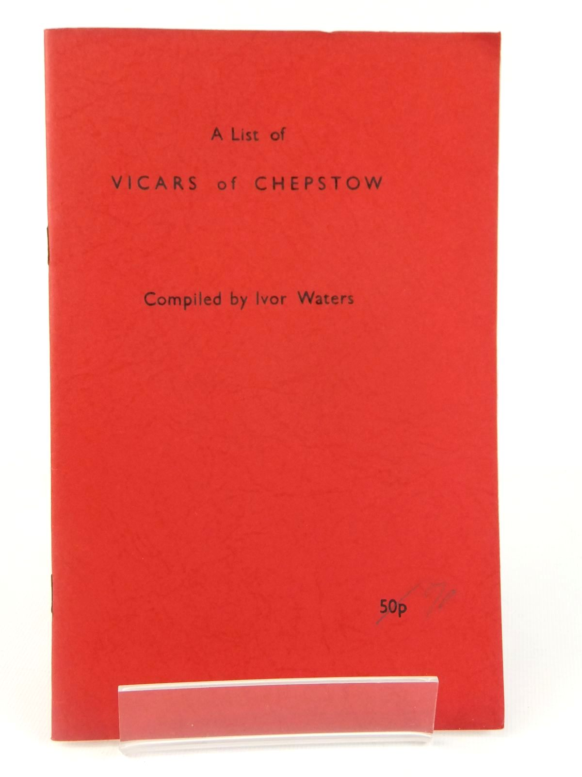 Photo of A LIST OF VICARS OF CHEPSTOW- Stock Number: 1608689