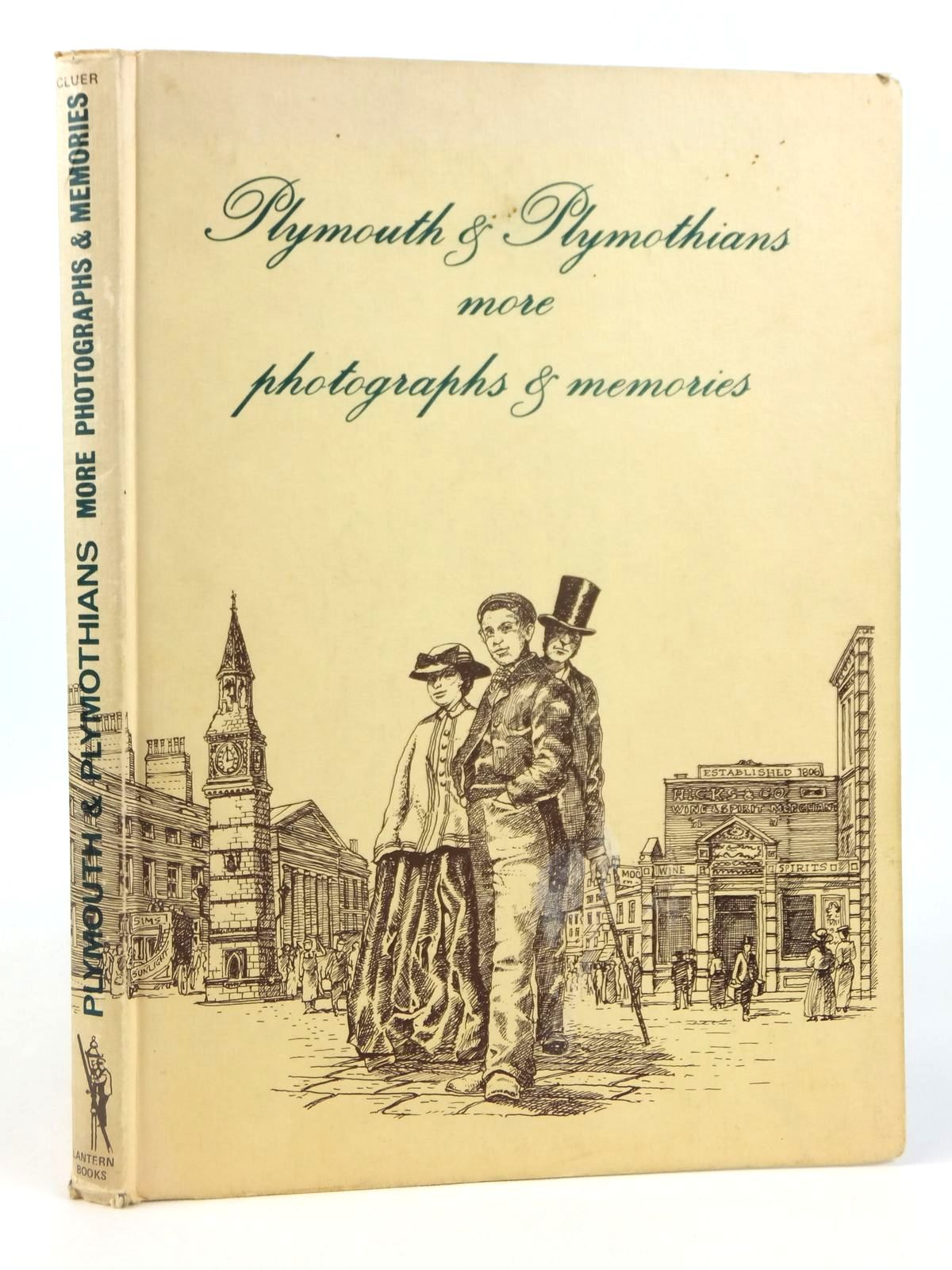 Photo of PLYMOUTH & PLYMOTHIANS MORE PHOTOGRAPHS & MEMORIES written by Cluer, Andrew published by Lantern Books (STOCK CODE: 1608717)  for sale by Stella & Rose's Books