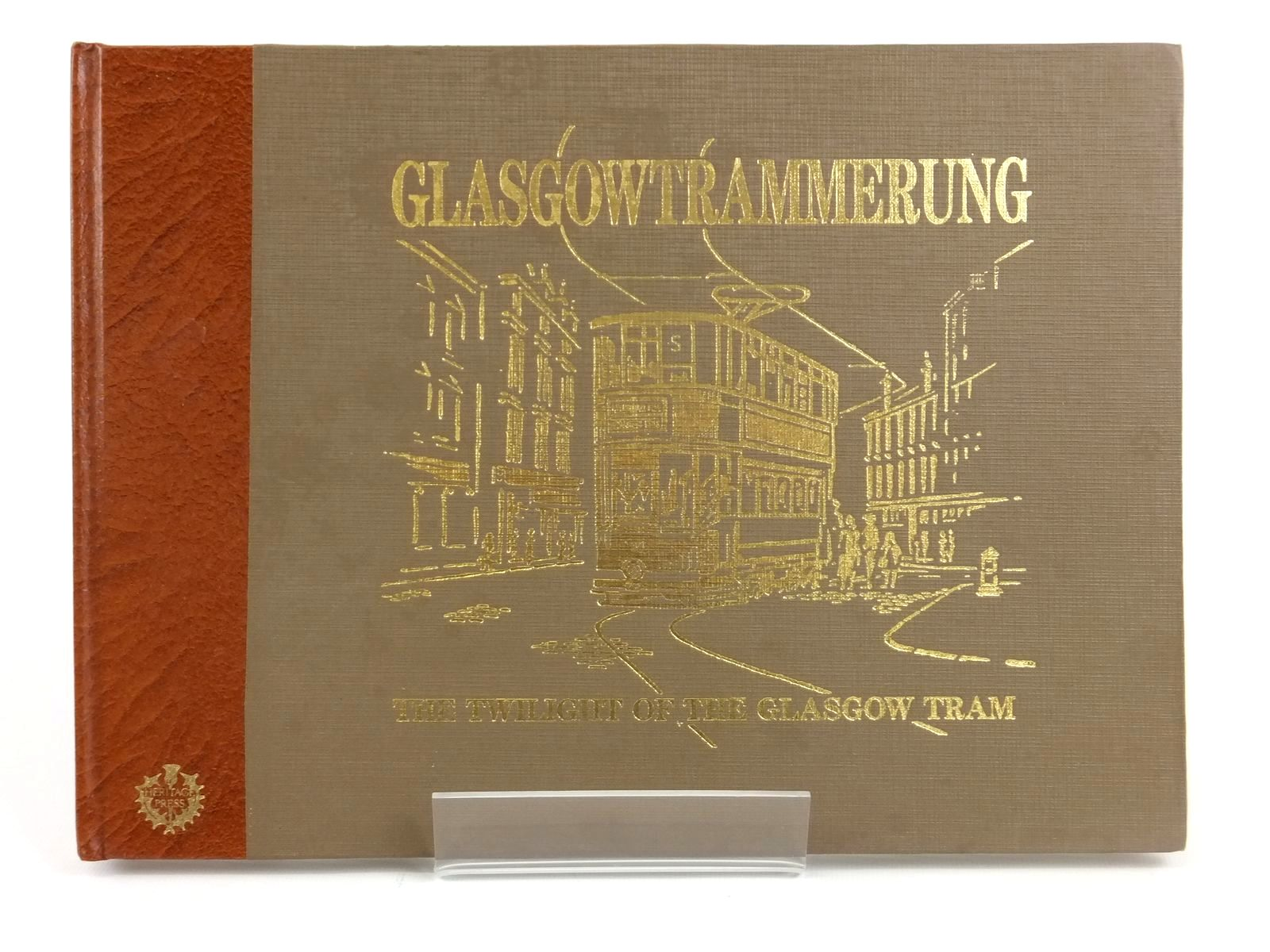 Photo of GLASGOWTRAMMERUNG written by Greenwood, Cedric published by Heritage Press (scotland) (STOCK CODE: 1608722)  for sale by Stella & Rose's Books