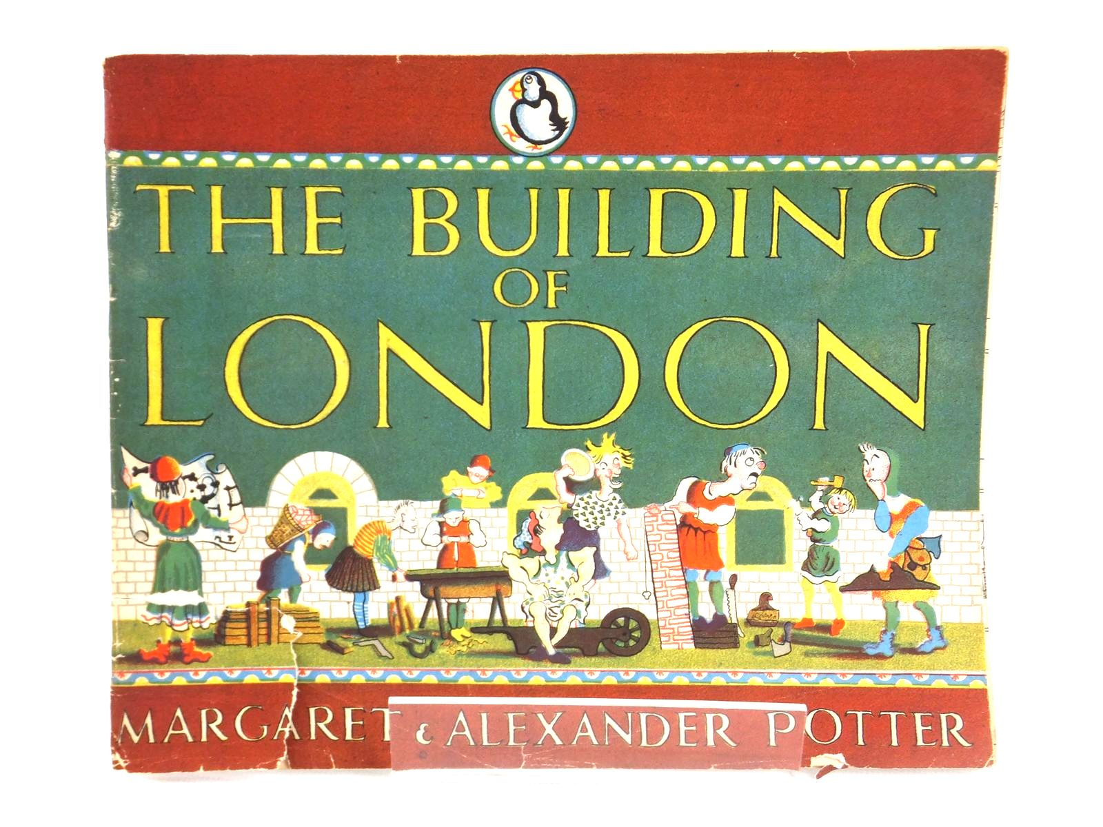 Photo of THE BUILDING OF LONDON written by Potter, Margaret Potter, Alexander illustrated by Potter, Margaret Potter, Alexander published by Penguin (STOCK CODE: 1608804)  for sale by Stella & Rose's Books