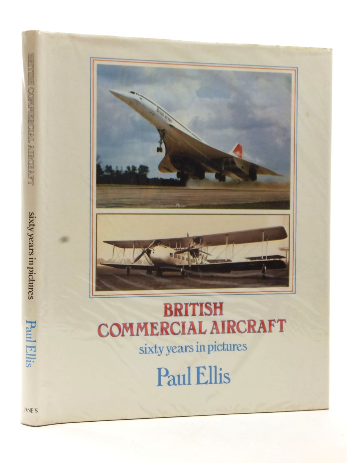 Photo of BRITISH COMMERCIAL AIRCRAFT SIXTY YEARS IN PICTURES written by Ellis, Paul published by Jane's Publishing Company (STOCK CODE: 1608944)  for sale by Stella & Rose's Books